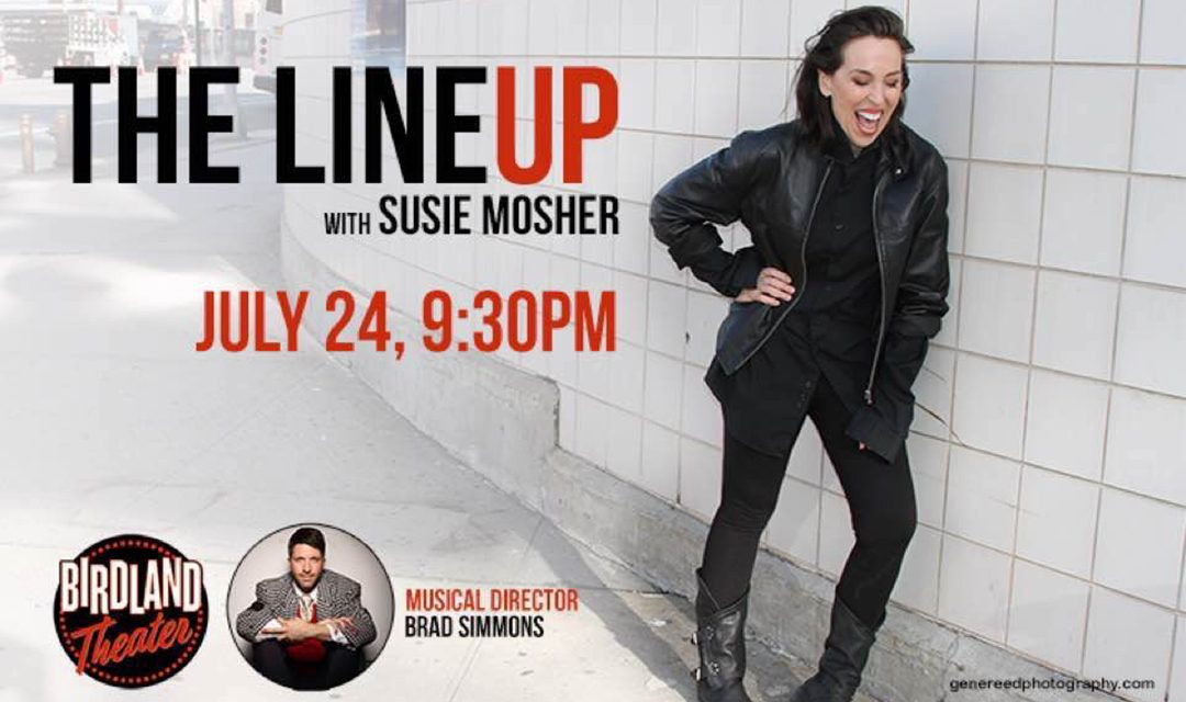 Susie Mosher the Lineup June 24